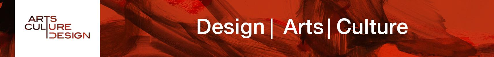 Design | Arts | Culture